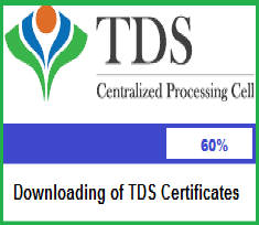 Downloading of TDS Certificates Form 16 Form 16A Traces