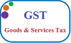 Roll out of GST from 1st July 2017