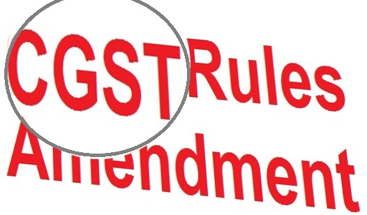 CGST Rules Amendment-Zero rated supplies and Deemed Exports