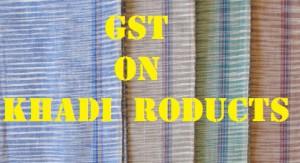 GST on Khadi products