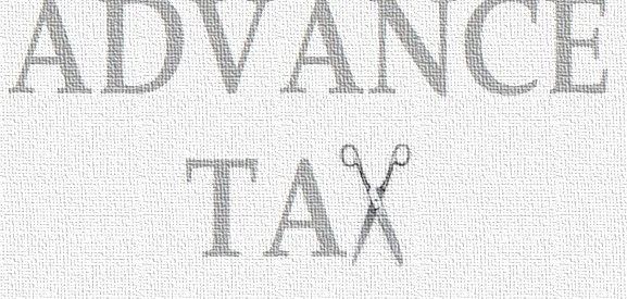 ADVANCE-TAX