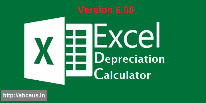 Abcaus Excel Depreciation Calculator Fy 2017 18 Companies Act 2013